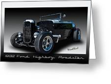 1932 Ford Highboy Roadster Greeting Card