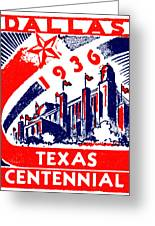 1936 Dallas Texas Centennial Poster Greeting Card