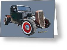 1936 Rat Rod Chevy Pickup Greeting Card