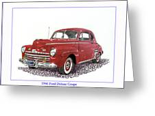 Ford Special Deluxe Coup E  From 1946  Greeting Card