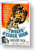 1949 - Twelve O Clock High Movie Poster - Gregory Peck - Dean Jagger - 20th Century Pictures - Color Greeting Card