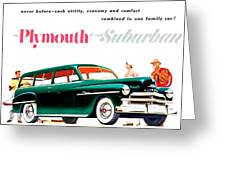 1950 - Plymouth Suburban Station Wagon Automobile Advertisement - Color Greeting Card