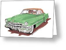 1951 Cadillac Series 62 Convertible Greeting Card