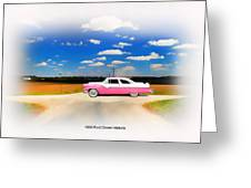 1955 Ford Crown Victoria Sweet Greeting Card