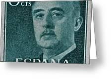 1955 General Franco Spanish Stamp Greeting Card