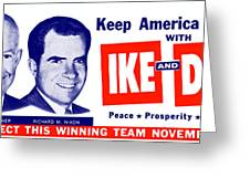 1956 Vote Ike And Dick Greeting Card by Historic Image