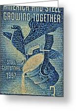1957 America And Steel Growing Together Stamp Greeting Card