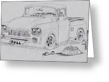 1958 Chevby Pick Up Junkyard Dawg Aka The Bull Dawg Greeting Card