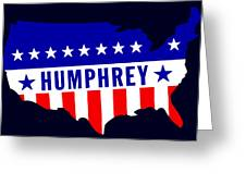 1968 Vote Humphrey For President Greeting Card by Historic Image