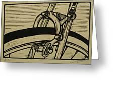 Brake Greeting Card