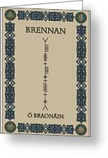 Brennan Written In Ogham Greeting Card