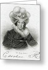 Caroline Of Brunswick  Amelia Elizabeth Greeting Card