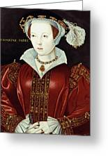 Catherine Parr (1512-1548) Greeting Card