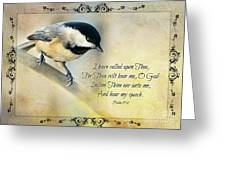 Chickadee With Verse Greeting Card