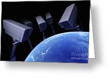 Earth Under Surveillance Greeting Card
