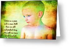 Ecclesiastes 4 13 Greeting Card
