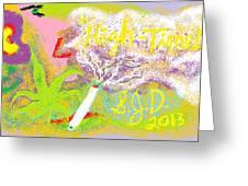 High Times Greeting Card by Joe Dillon