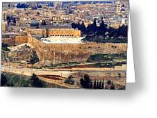 Jerusalem From Mount Olive Greeting Card by Thomas R Fletcher