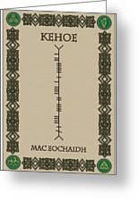 Kehoe Written In Ogham Greeting Card