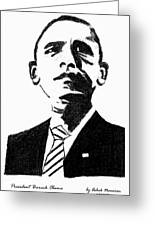 President Barack Obama Greeting Card by Ashok Naraian