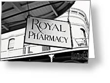 Royal Pharmacy - Bw Greeting Card