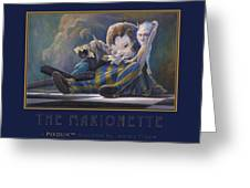 The Marionette Greeting Card by Leonard Filgate