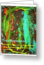 Transformation Greeting Card