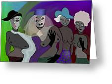 255 - Crazy  Women  .... Greeting Card