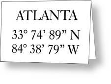 Atlanta Coordinates Greeting Card