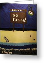 Bp Oil Spill Greeting Card
