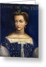 Diane De Poitiers (1499-1566) Greeting Card
