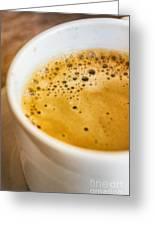 Espresso Coffee For Breakfast Greeting Card