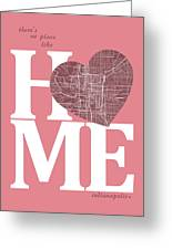 Indianapolis Street Map Home Heart - Indianapolis Indiana Road M Greeting Card