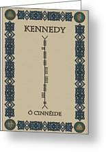 Kennedy Written In Ogham Greeting Card