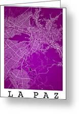 La Paz  Street Map - La Paz Bolivia Road Map Art On Colored Back Greeting Card