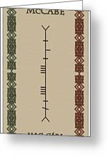 Maccabe Written In Ogham Greeting Card