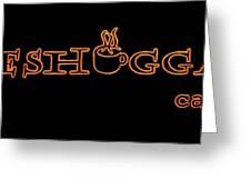 Meshuggah Cafe' Greeting Card