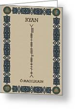Ryan Written In Ogham Greeting Card