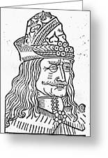 Vlad IIi (1431-1477) Greeting Card