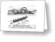 The Hudson River School Takes A Working Vacation Greeting Card