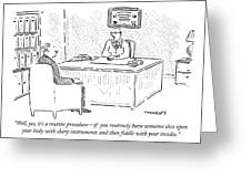 Well, Yes, It's A Routine Procedure - If Greeting Card