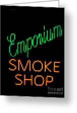 Emporium Smoke Shop Greeting Card