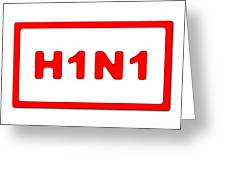 H1n1 Sign Greeting Card
