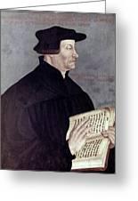 Huldreich Zwingli (1484-1531) Greeting Card