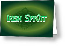 Irish Spirit Greeting Card