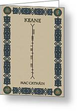 Keane Written In Ogham Greeting Card