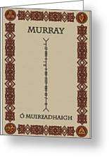 Murray Written In Ogham Greeting Card
