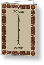 Power Written In Ogham Greeting Card