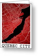 Quebec City Street Map - Quebec City Canada Road Map Art On Colo Greeting Card