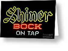 Shiner Bock On Tap Greeting Card